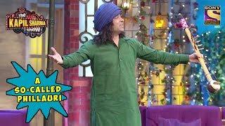 Chandu, A So-Called Phillauri - The Kapil Sharma Show
