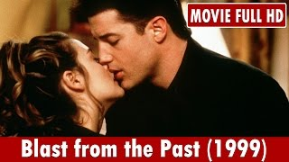 Blast from the Past (1999) Movie **  Brendan Fraser, Alicia Silverstone, Christopher Walken