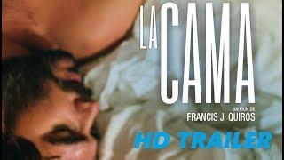 La Cama (2017) Official Trailer