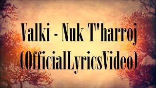 Valki - Nuk T'harroj (OfficialVideoLyrics) HD