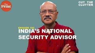 The importance of NSA Ajit Doval