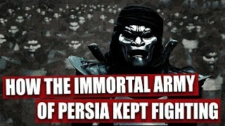 Here's how the Immortal Army of Persia kept fighting in spite of heavy losses
