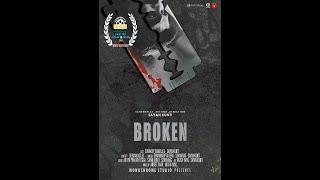 BROKEN || Award winning Short Film for Best Edit || Monochrome Studio || 2018 || Silent
