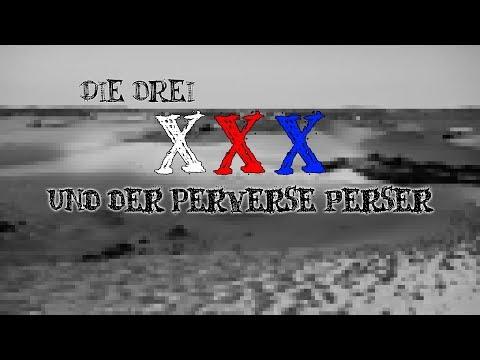 Xxx Mp4 Die Drei XXX Und Der Perverse Perser 09 24 3gp Sex