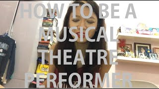 HOW TO BE A MUSICAL THEATRE PERFORMER