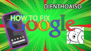 HOW TO FIX GOOGLE PIXEL 3XL by Dienthoaiso.vn
