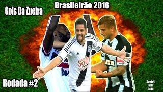 Gols Da Zueira Brasileirão 2016 #2