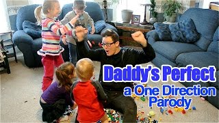 DADDY'S PERFECT - A ONE DIRECTION PARODY