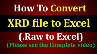 How to convert XRD files XRD data to excel or .raw to excel by Powdllconverter