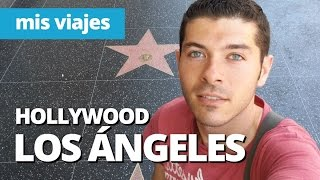 LOS ANGELES Y HOLLYWOOD, California - Estados Unidos