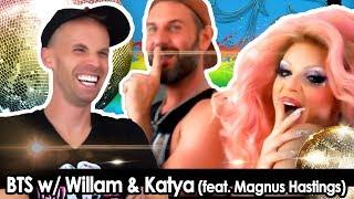 BTS w/ Katya & WILLAM (feat. Magnus Hastings)