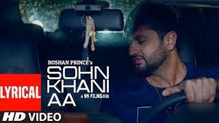 Sohn Khani Aa: Roshan Prince (Full Lyrical Song) Jaggi Singh | Maninder Kailey | Latest Punjabi Song