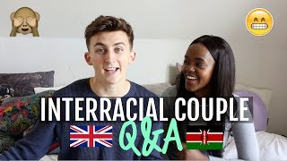 BEING IN AN INTERRACIAL RELATIONSHIP Q&A