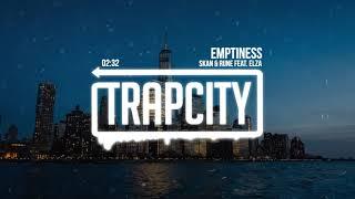 Skan & Rune - Emptiness (feat. Elza)