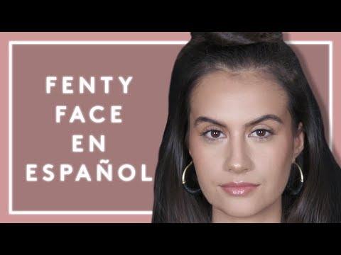 FENTY FACE EN ESPAÑOL | FENTY BEAUTY
