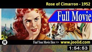 Watch: Rose of Cimarron (1952) Full Movie Online