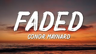 Conor Maynard - Faded (Alan Walker)(Lyrics)
