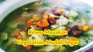 Resep Masakan Vegetarian Mudah Segar