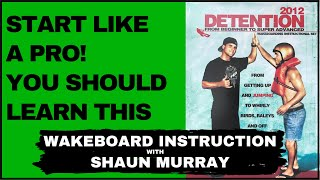 Wakeboard Pro Start : Detention 2012 with Shaun Murray