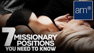 7 Missionary Positions You Need To Know | Quickies