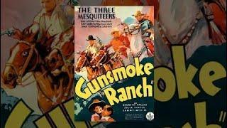 Gunsmoke Ranch   Robert Livingston   Full Length Western Movie   English   Hd   720P