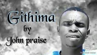 John Praise Waweru - Githima (Official Video) to download sms SKIZA 7246983 to 811