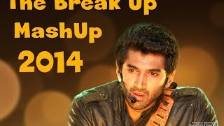 The Break Up Mash Up 2014