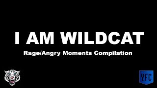 I AM WILDCAT Rage/Angry Moments Compilation - Best of I AM WILDCAT