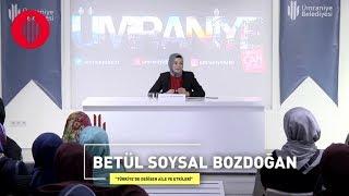 Akademi Nisa - Betül Soysal Bozdoğan - Türkiyede Değişen Aile ve Etkilerİ - 26.11.2017
