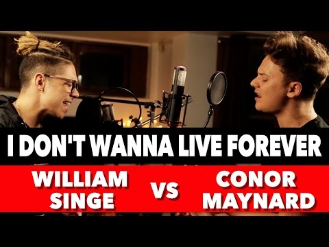 Download ZAYN & Taylor Swift - I Don't Wanna Live Forever (SING OFF vs. William Singe) On Musiku.PW
