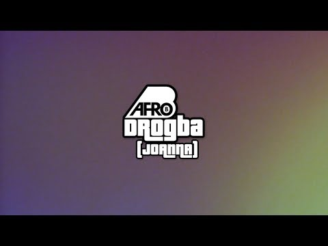 Afro B - Drogba (Joanna) Prod by Team Salut [Lyric Video]