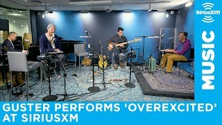 "Guster performs ""Overexcited"" at SiriusXM"