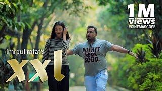 XXL | Bangla Short Film 2018 | Zahara Mitu I Siam Nasir | Imraul Rafat