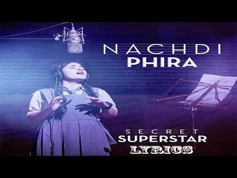 Xxx Mp4 Nachdi Phira Lyrics Secret Superstar Aamir Khan Zaira Wasim Amit Trivedi Kausar 3gp Sex