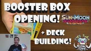 Guardians Rising (Pokémon) Booster Box Opening! Then Making a Deck!