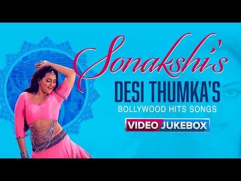 Sonakshi's Desi Thumka's | Bollywood Video Songs | Top Sonakshi Sinha Hits | Eros Now