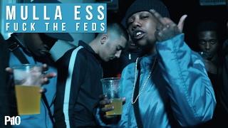 P110 - Mulla Ess (Team365) - Fuck The Feds [Music Video]