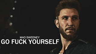 Mad Sweeney | Go F#ck Yourself