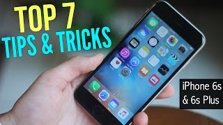 iPhone 6s/6s Plus - Top 7 Tips & Tricks!
