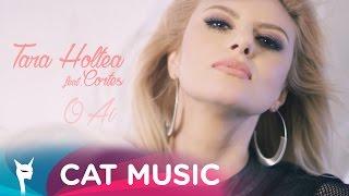 Tara Holtea feat. Cortes - O Ai (Official Video)
