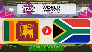 (GAMING SERIES) ICC T20 WORLD CUP 2016 – SRI LANKA v SOUTH AFRICA GROUP 1 MATCH 15