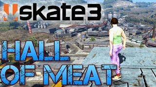 Skate 3 - Part 4 | ALL HALL OF MEAT CHALLENGES COMPLETE