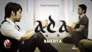 Ada Band | Baiknya [Official Lyric Video]