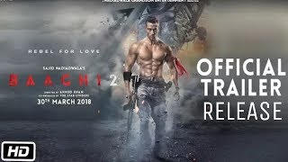 Baaghi 2 Official Trailer Release | Tiger Shroff | Disha Patani | Sajid Nadiadwala