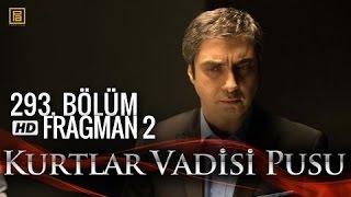 وادي الذئاب الجزء العاشر اعلان الحلقة 2 59+60 293 HD Kurtlar Vadisi Pusu