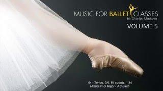 Music for Ballet Class Vol 5 - Inspiring Classical Music for Ballet Class