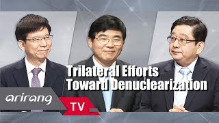 [Arirang Special] Trilateral Efforts Toward Denuclearization _ Full Episode