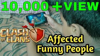 Clash Of Clans Affected Funny People/Bangla funny video/COC 2017###!!!