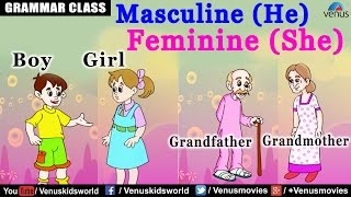 Masculine (He) & Feminine (She) Gender