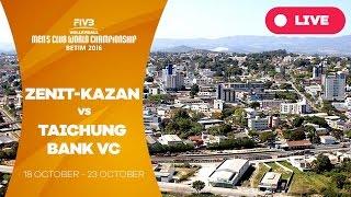 Zenit-Kazan v Taichung Bank VC - Men's Club World Championship